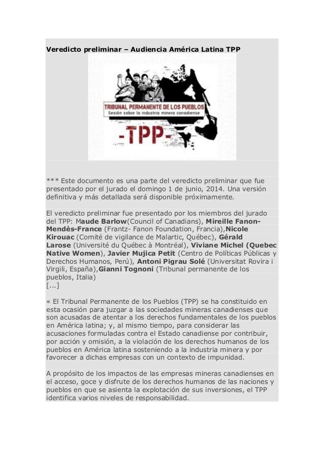 Veredicto preliminar – Audiencia América Latina TPP *** Este documento es una parte del veredicto preliminar que fue prese...