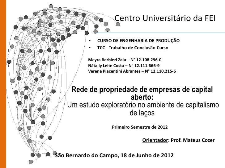 Centro Universitário da FEI            •   CURSO DE ENGENHARIA DE PRODUÇÃO            •   TCC - Trabalho de Conclusão Curs...