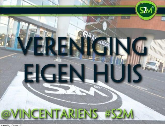 Presentatie Vereniging Eigen Huis (Vincent Ariëns)