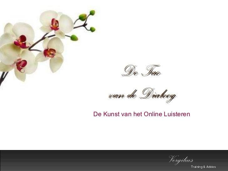 Vergilius training & advies,  inspiratiesessie kantoorevolutie 25 mei 2011,  min el&i, 'de kunst van het online luisteren'