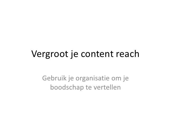 Vergroot je content reach