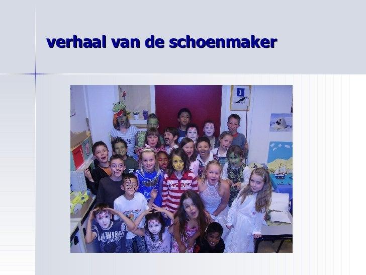 Verhaal Van De Schoenmaker