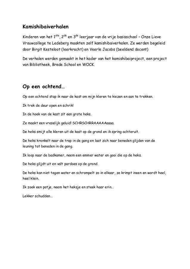 KamishibaiverhalenKinderen van het 1ste, 2de en 3de leerjaar van de vrije basisschool – Onze LieveVrouwcollege te Ledeberg...