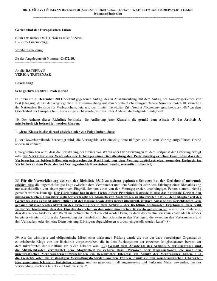 DR. GYÖRGY LÉHMANN Rechtsanwalt (Szűcs Str. 1., 8600 Siófok – Telefon: +36 84/313-176 und +36-20/49-39-851) E-Mail:       ...