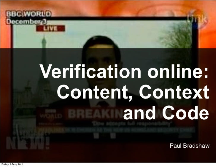 Verification online:                       Content, Context                               and Code                        ...