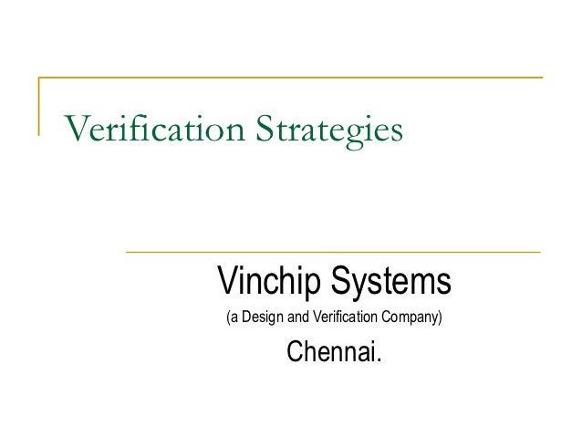 Verification strategies