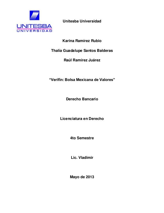 "Unitesba Universidad Karina Ramírez Rubio Thalía Guadalupe Santos Balderas Raúl Ramírez Juárez ""Verifin: Bolsa Mexicana de..."