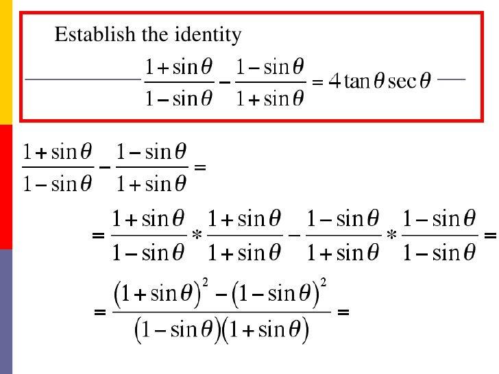 Verify trigonometric idnetities homework help