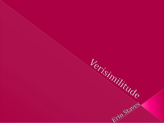 Verisimilitude | Define Verisimilitude at Dictionary.com