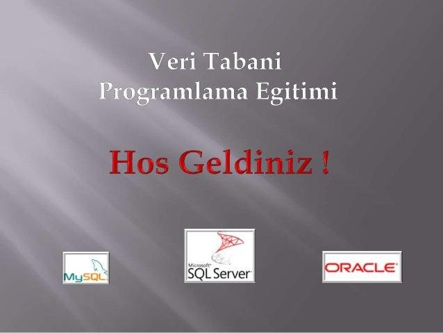 Veritabani Programlama MySQL II. Egitimi