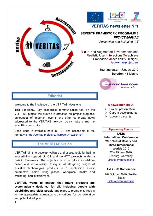 1 VERITAS newsletter N°1 SEVENTH FRAMEWORK PROGRAMME FP7-ICT-2009.7.2 Accessible and Inclusive ICT Virtual and Augmented E...