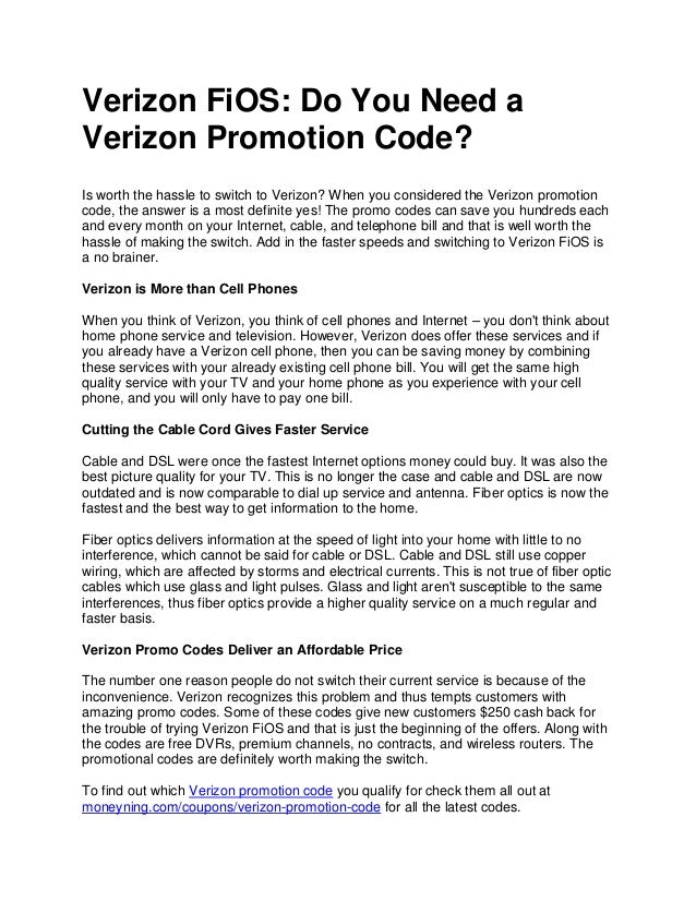 Verizon Fios Fios / Mbps Internet for $/mo for 1 yr with no annual contract (auto pay rqd). Get out of your contract with credit up to $ Fios / Mbps Internet for $/mo for 1 yr with no annual contract (auto pay rqd). Get out of your contract with credit up to $