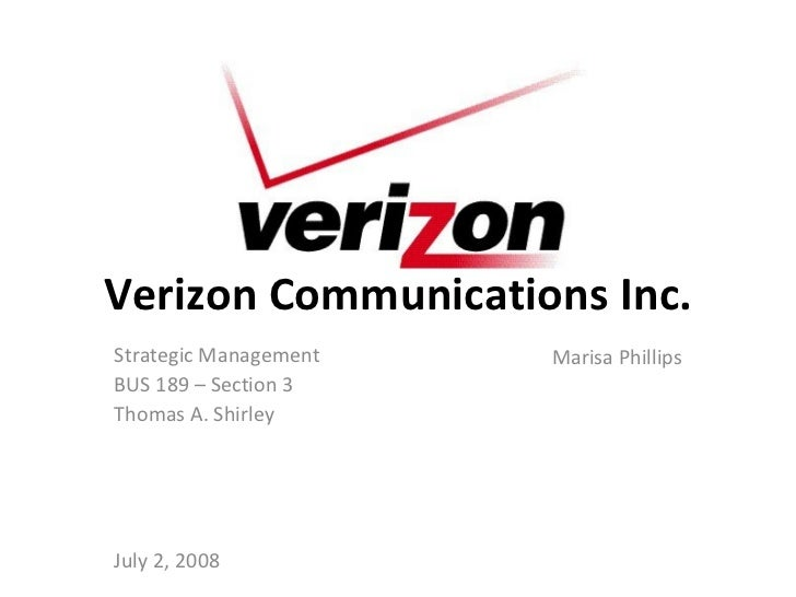 verizon wireless strategic management Verizon communications   • verizon can bundle fios with wireless & ld  investment in new technologies are high but the roi is planned during the strategic.