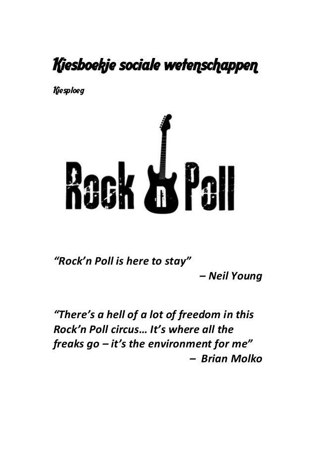 "Kiesboekje sociale wetenschappenKiesploeg""Rock'n Poll is here to stay""                                – Neil Young""There's..."