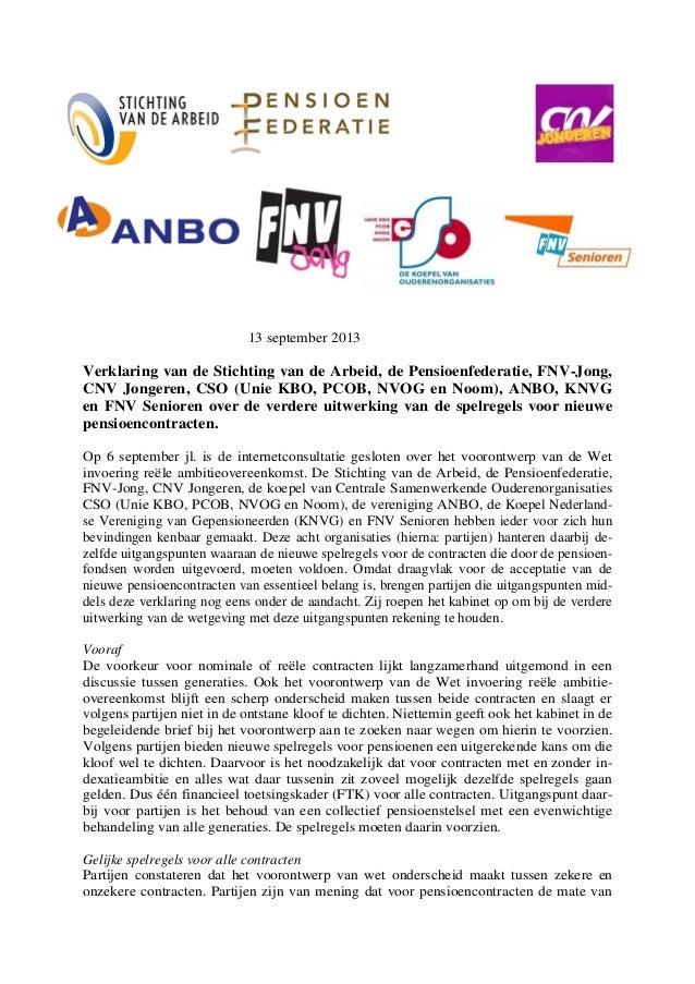 13 september 2013 Verklaring van de Stichting van de Arbeid, de Pensioenfederatie, FNV-Jong, CNV Jongeren, CSO (Unie KBO, ...