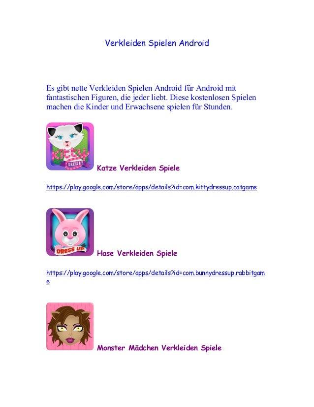 Verkleiden Spielen AndroidEs gibt nette Verkleiden Spielen Android für Android mitfantastischen Figuren, die jeder liebt. ...