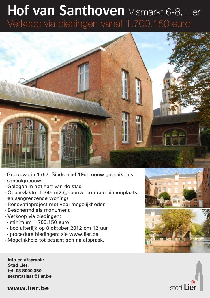 Hof van Santhoven Vismarkt 6-8, Lier Verkoop via biedingen vanaf 1.700.150 euro•Gebouwd in 1757. Sinds eind 19de eeuw geb...
