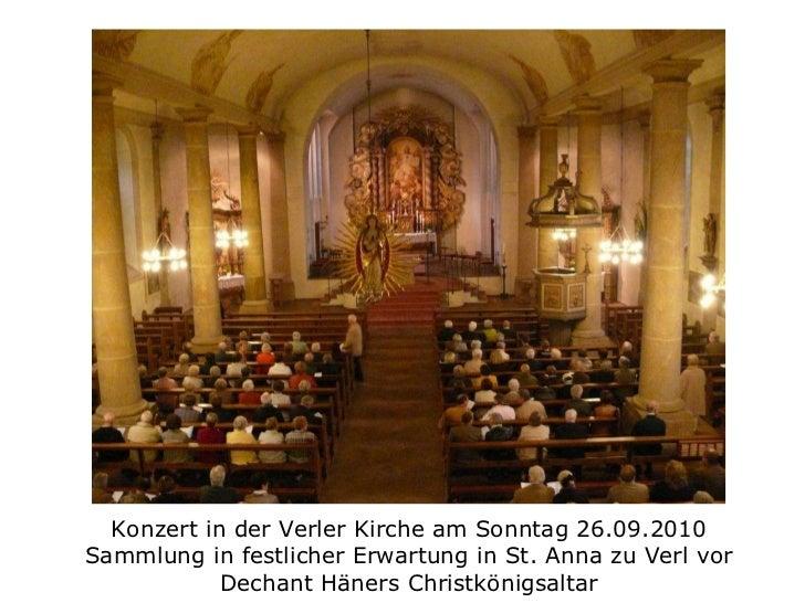 Konzert in der Verler Kirche am Sonntag 26.09.2010 Sammlung in festlicher Erwartung in St. Anna zu Verl vor Dechant Häners...