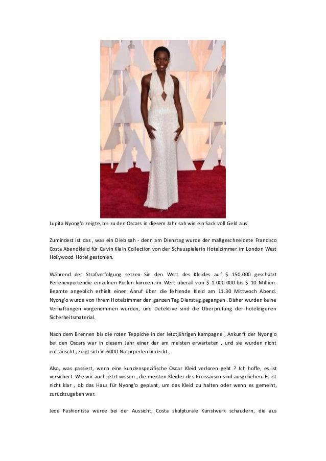 Lupita Nyong'o zeigte, bis zu den Oscars in diesem Jahr sah wie ein Sack voll Geld aus. Zumindest ist das , was ein Dieb s...