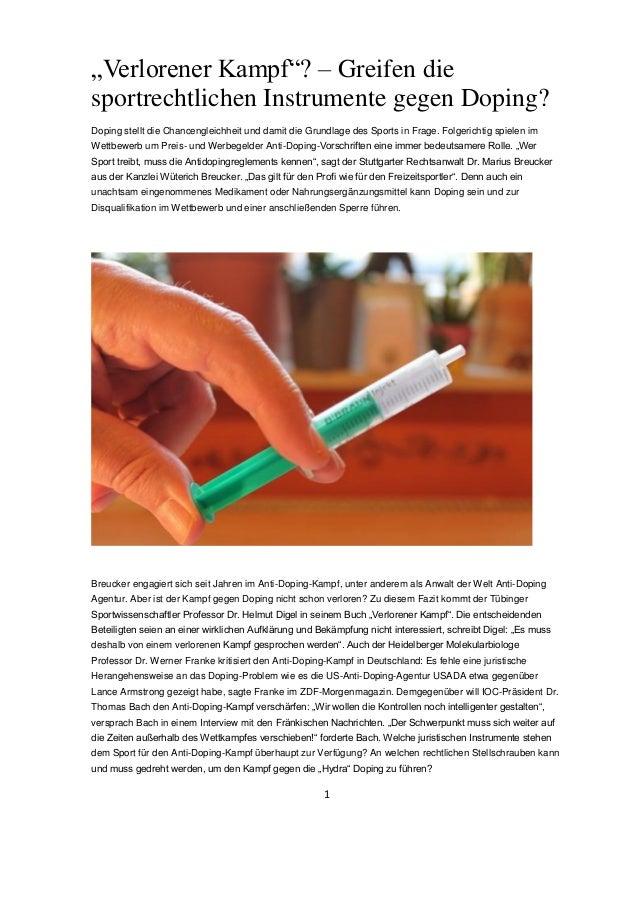 """1  """"Verlorener Kampf""""? – Greifen die sportrechtlichen Instrumente gegen Doping?  Doping stellt die Chancengleichheit und d..."""