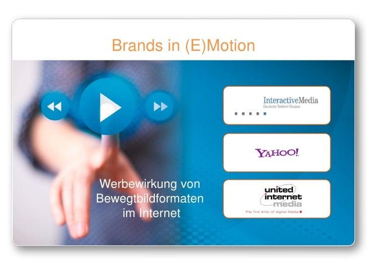 Brands in (E)MotionWerbewirkung vonBewegtbildformaten   im Internet
