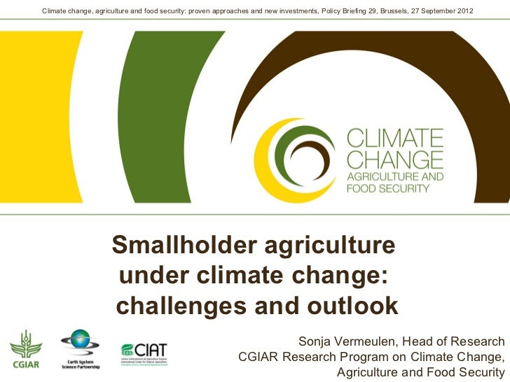Climate change, agriculture and food security: proven approaches and new investments, Policy Briefing 29, Brussels, 27 Sep...