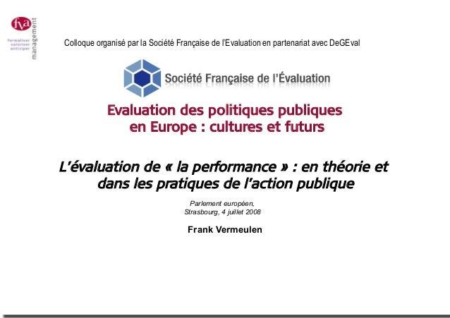 Colloque organisé par la Société Française de l'Evaluation en partenariat avec DeGEval  Evaluation des politiques publique...