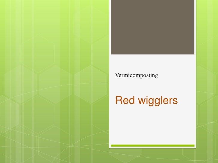 Vermicomposting