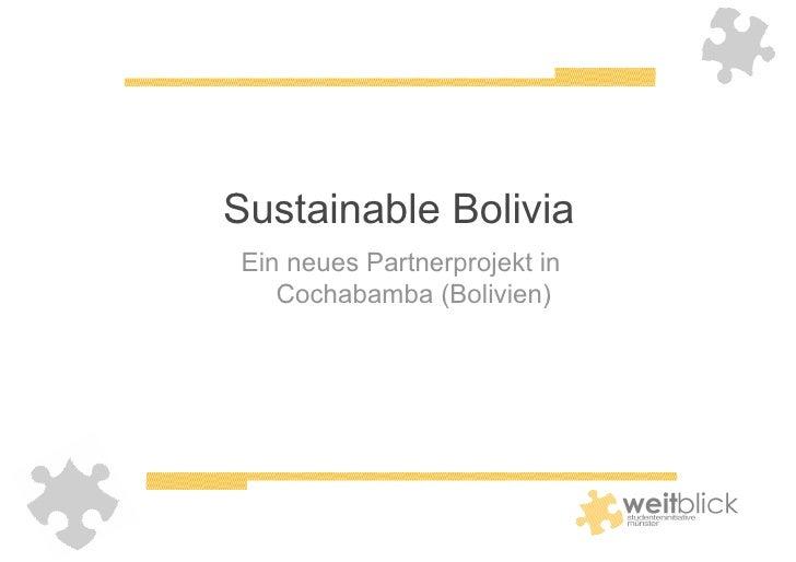 Sustainable Bolivia Ein neues Partnerprojekt in    Cochabamba (Bolivien)
