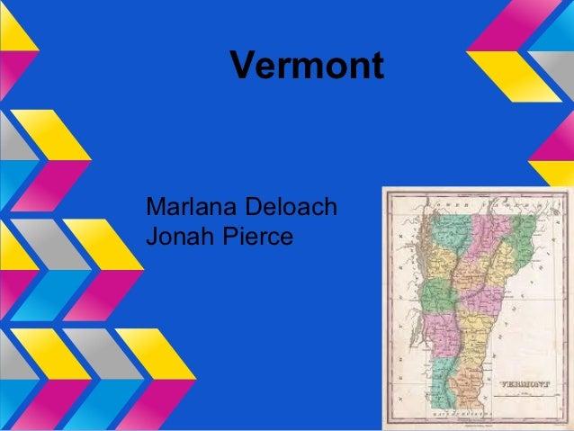 VermontMarlana DeloachJonah Pierce