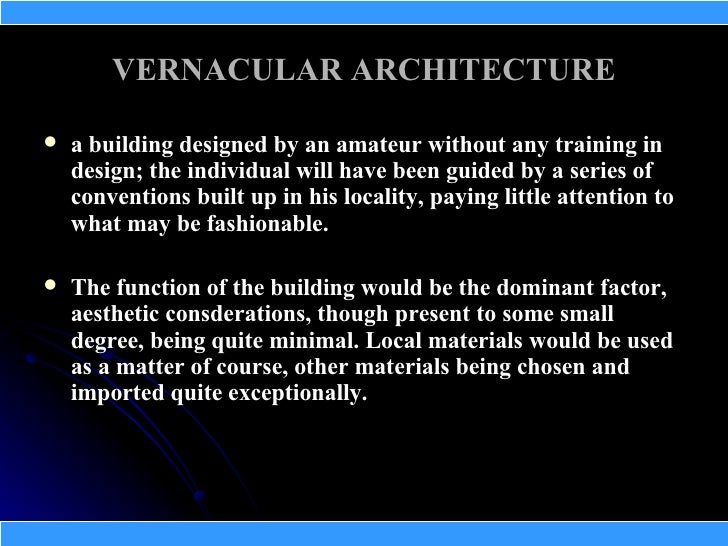 Vernacular architecture definition related keywords for Architecture definition