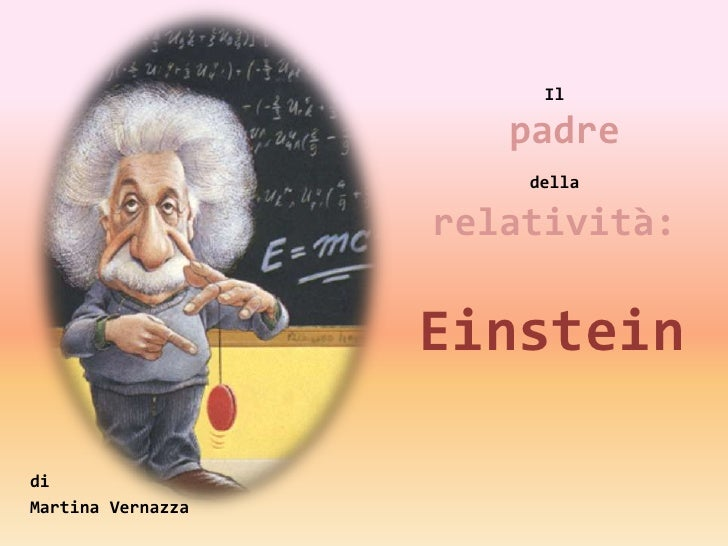 La teoria della relatività Martina V.