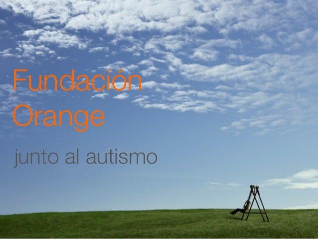 Fundación Orange junto al autismo