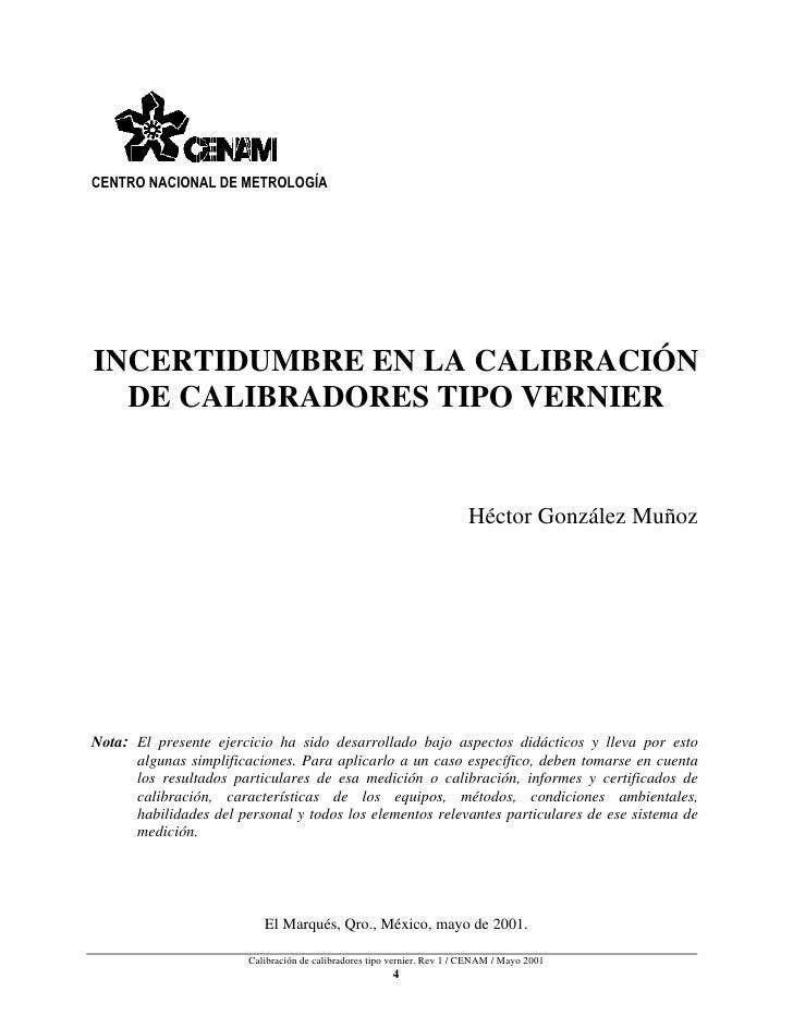 CENTRO NACIONAL DE METROLOGÍAINCERTIDUMBRE EN LA CALIBRACIÓN  DE CALIBRADORES TIPO VERNIER                                ...