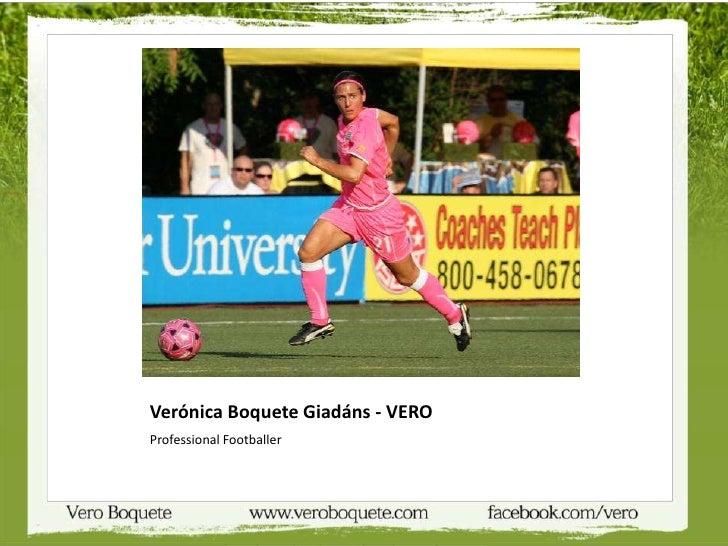 Verónica Boquete Giadáns - VEROProfessional Footballer