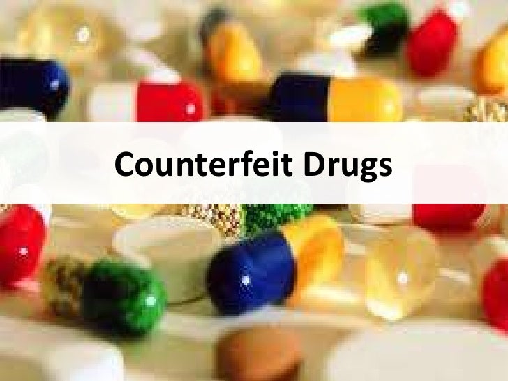 Counterfeit Drugs<br />