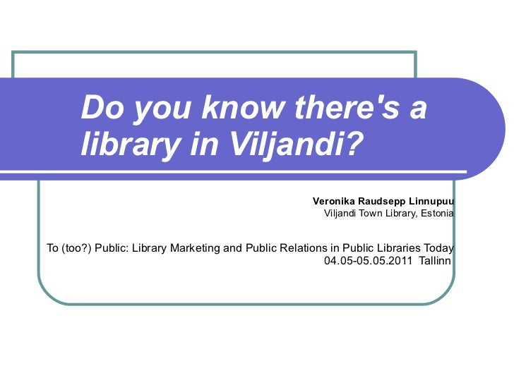 Do You Know There's a Library in Viljandi