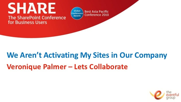 We Aren't Activating My Sites in Our CompanyVeronique Palmer – Lets Collaborate