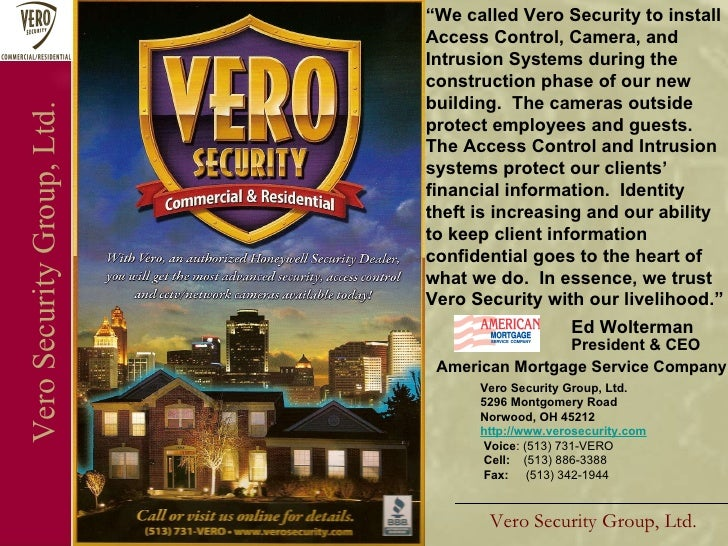 Vero Security Group, Ltd. Vero Security Group, Ltd. Vero Security Group, Ltd. 5296 Montgomery Road Norwood, OH 45212 http:...