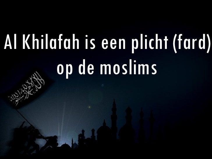 Al Khilafah is een plicht (fard) op de moslims