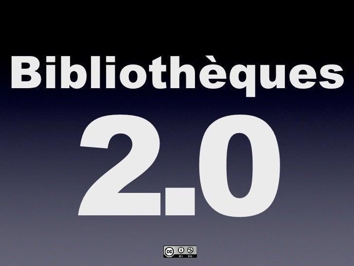 Vers des Bibliothèques 2.0