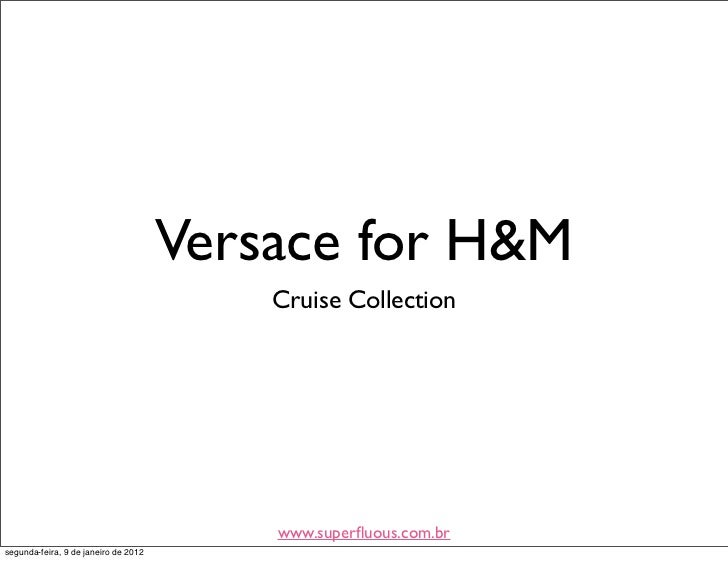 Versace for H&M - Cruise Collection