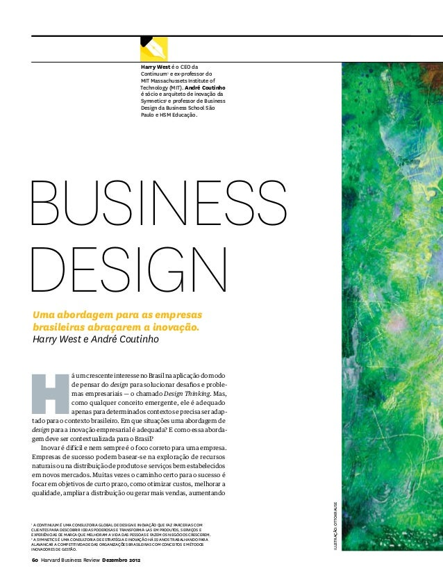Business Design                                                   Harry West é o CEO da                                   ...