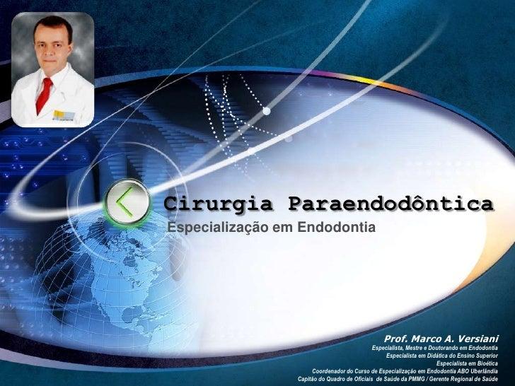 Prof. Marco Versiani - Cirurgia Paraendodôntica