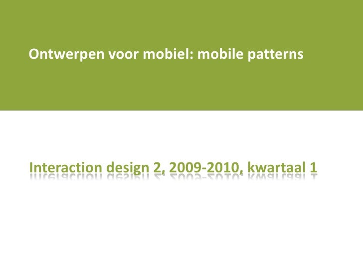 Versie 3 Nv  Iad2 0910 Q1 Les 4 Patterns For Mobile