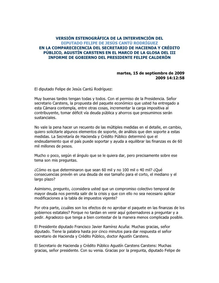 VERSIÓN ESTENOGRÁFICA DE LA INTERVENCIÓN DEL DIPUTADO FELIPE DE JESÚS CANTÚ RODRÍGUEZ EN LA COMPARECECENCIA DEL SECRETARIO...
