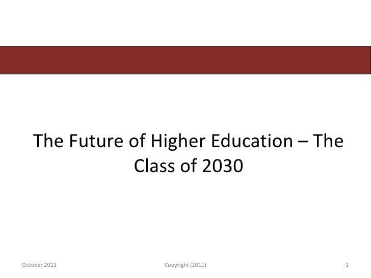 EU 2011 - Future of Higher Education