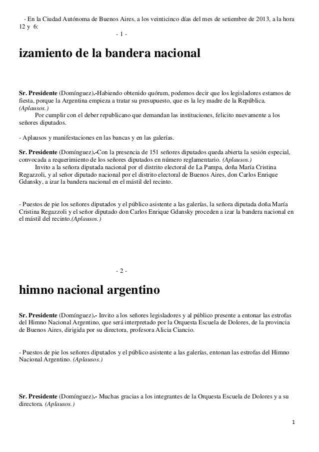 1 - En la Ciudad Autónoma de Buenos Aires, a los veinticinco días del mes de setiembre de 2013, a la hora 12 y 6: - 1 - iz...
