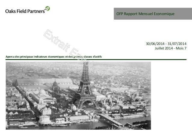 OFP Rapport Mensuel Economique Apercu des principaux indicateurs économiques et des grandes classes d'actifs 30/06/2014 - ...