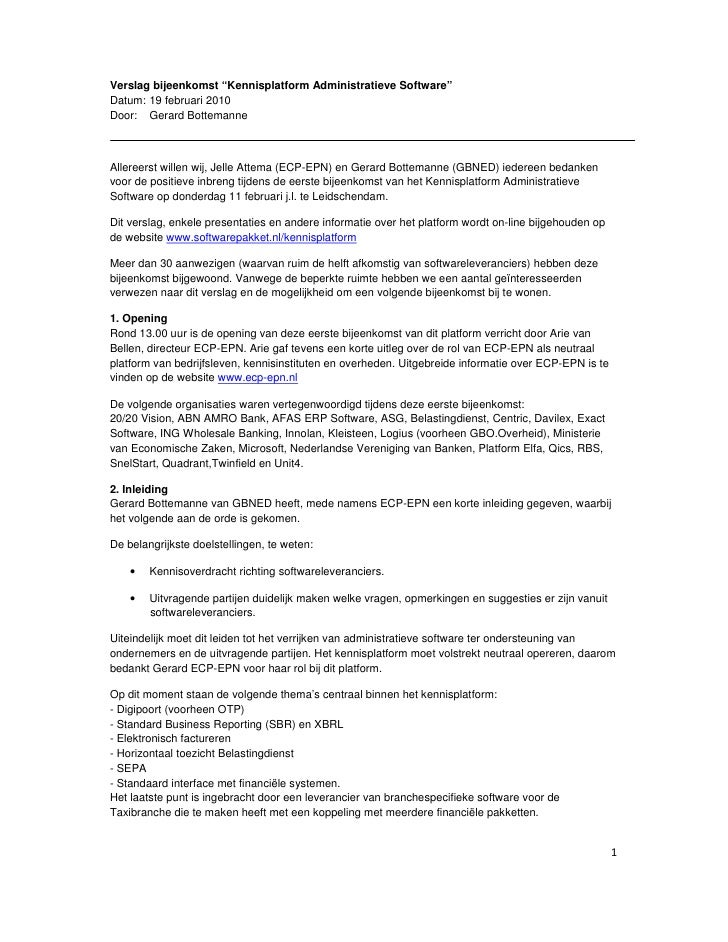 """Verslag bijeenkomst """"Kennisplatform Administratieve Software"""" Datum: 19 februari 2010 Door: Gerard Bottemanne    Allereers..."""